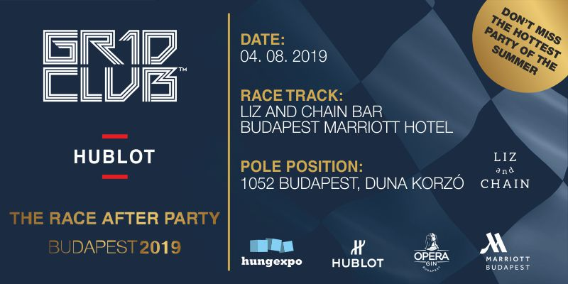 THE GR1D CLUB™ IN FUSION WITH HUBLOT BUDAPEST – The Race After Party