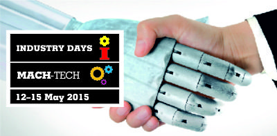 INDUSTRY DAYS, MACH-TECH  - Where man and machine meet