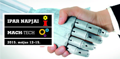 Ember és gép találkozása - Ipar Napjai, MACH-TECH kiállítás a Hungexpón