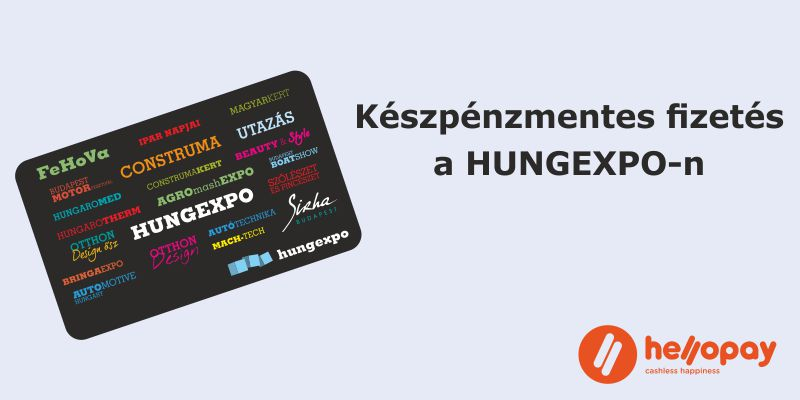 Készpénzmentes fizetés a HUNGEXPO Budapesti Vásárközpontban